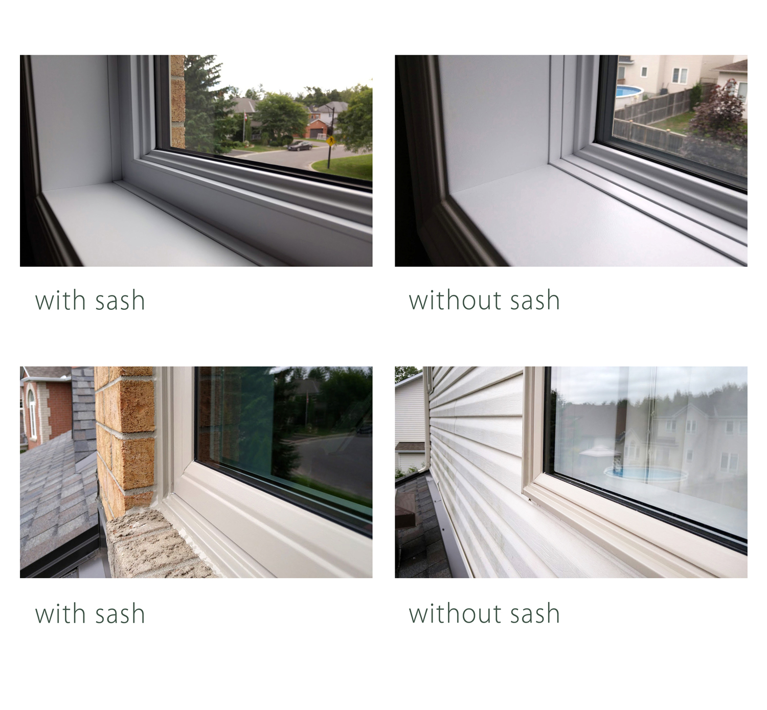 Sash vs no sash - interior and exterior views