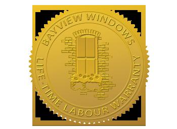 Bayview Windows & Doors, life-time window & door labour warranty